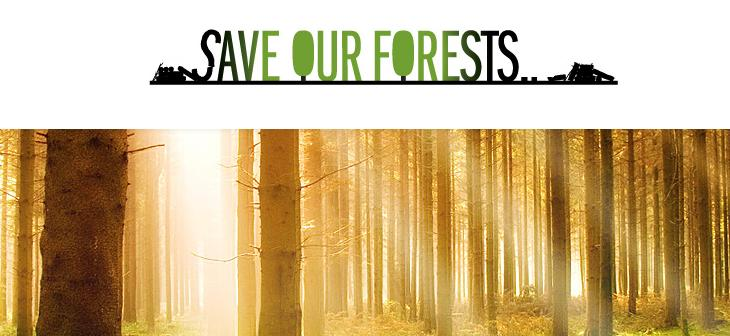 Save Our Forests